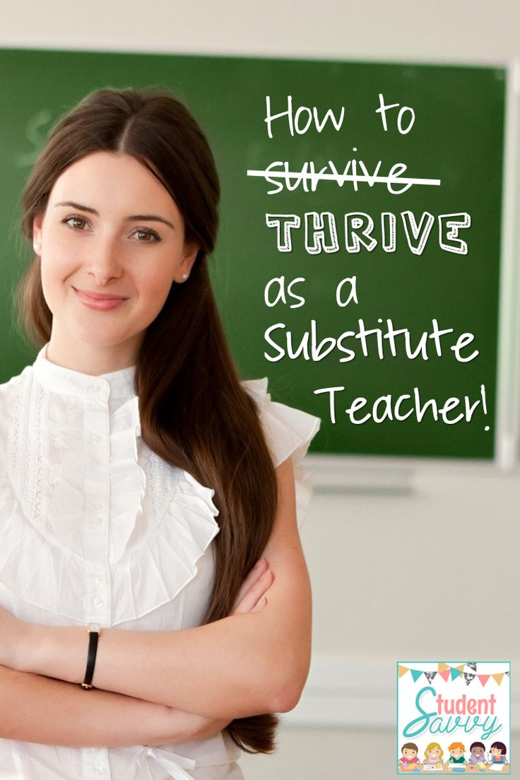 StudentSavvy: How to THRIVE as a Substitute Teacher!