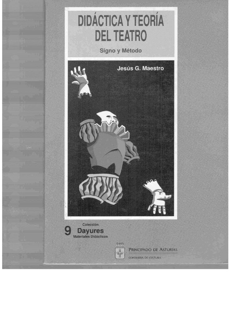 Didactica y teoria del teatro. LITERATURA ARTE TEATRO CINE LENGUAJE EDUCACION PEDAGOGIA