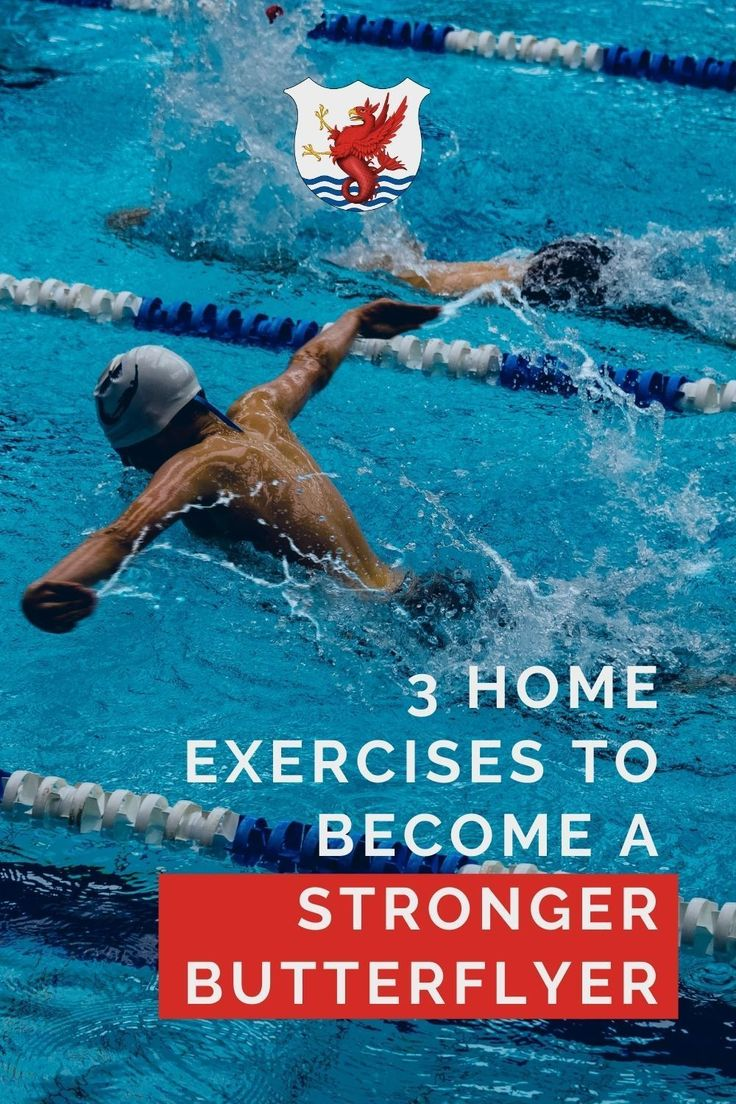 3 Home Dryland Exercises to Build a Better Butterfly in