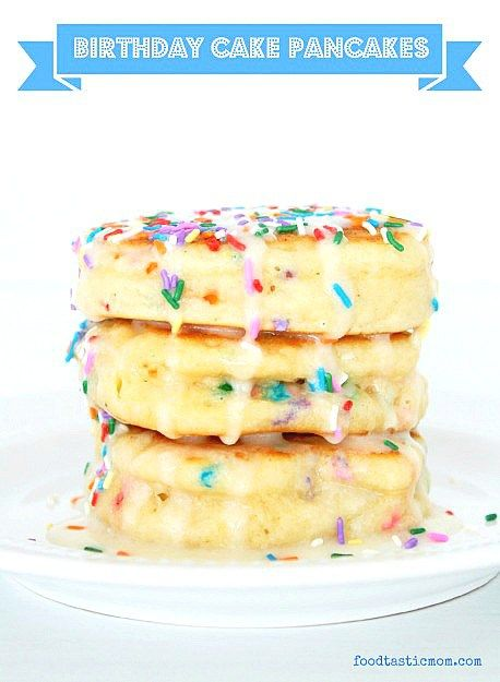 The 25 best Birthday cake pancakes ideas on Pinterest Birthday