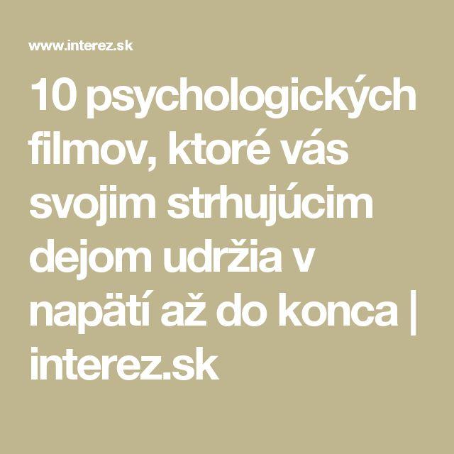 10 psychologických filmov, ktoré vás svojim strhujúcim dejom udržia v napätí až do konca | interez.sk