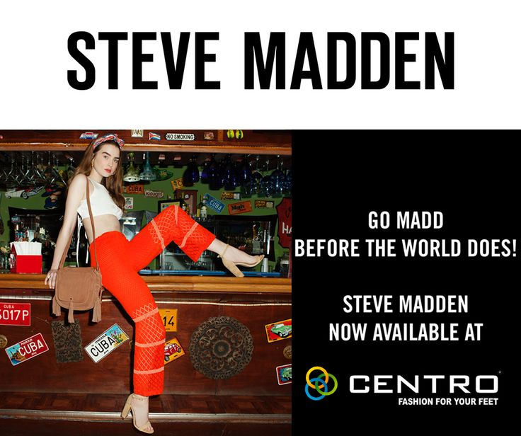 is super excited to announce the availability of the most iconic brand Steve  Madden! The is available in Centro stores at Hyderabad (Banjara Hills, ...