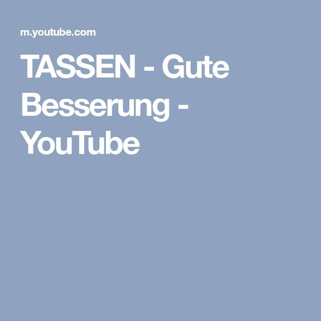 TASSEN - Gute Besserung - YouTube