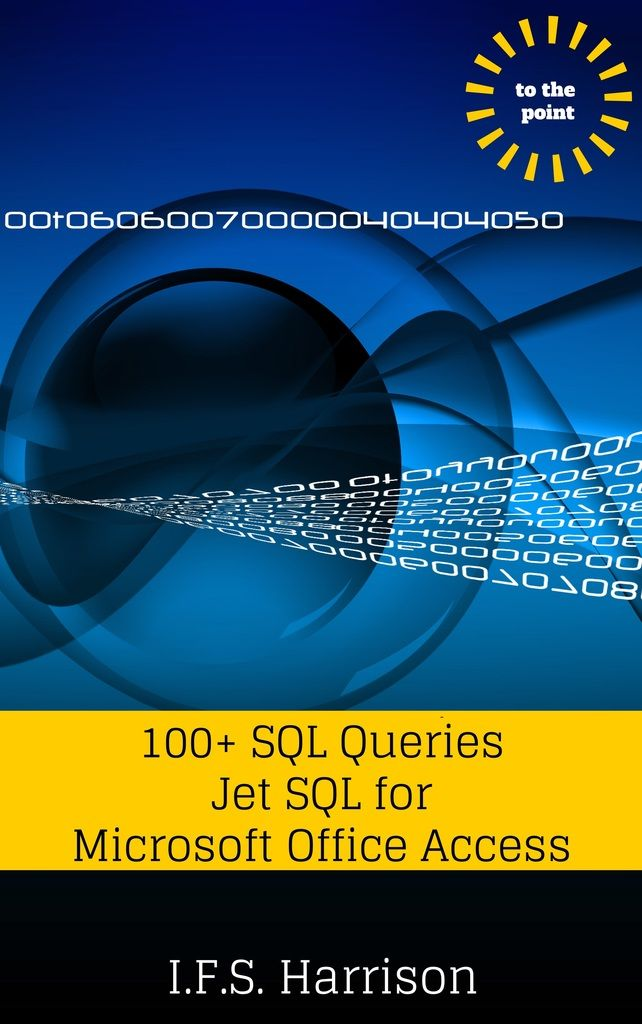 100+ SQL Queries Jet SQL for Microsoft Office Access on