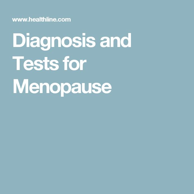 Diagnosis and Tests for Menopause