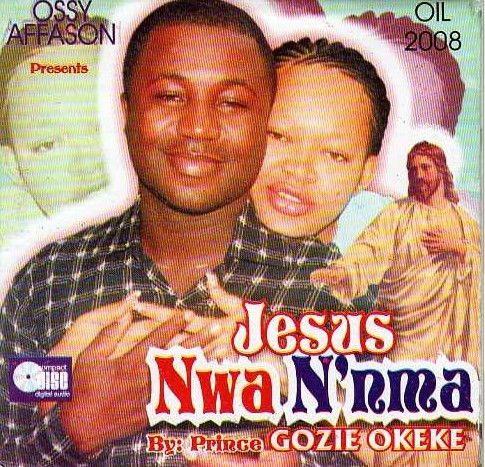 Gozie Okeke - Jesus Nwa Na Nma - CD