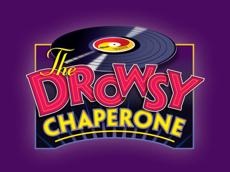 The Drowsy Chaperone: Broadway Baby, Drowsi Chaperon, Theatre Company, Theater Attendance, Company Locations, Curtains Rise, January 21St, Company Wordpress, Music Attendance