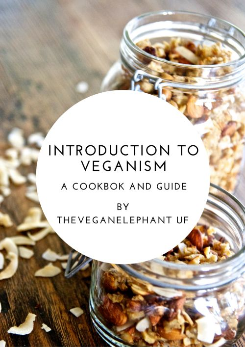 Introduction to Veganism Get the eBook here: https://payhip.com/b/n4Go See all the recipies in the gallery:http://theveganelephant.weebly.com/gallery.html