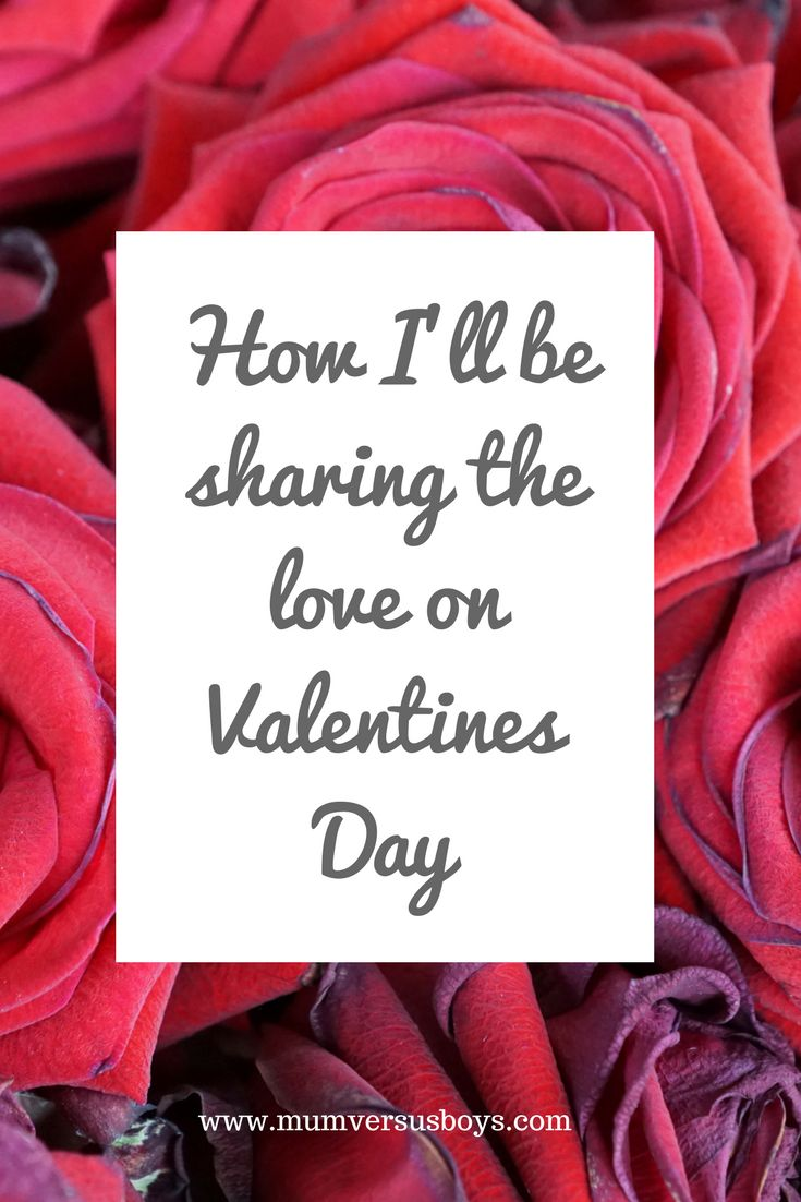 How I'll be spending my Valentine's Day - how will you be celebrating with your Valentine?