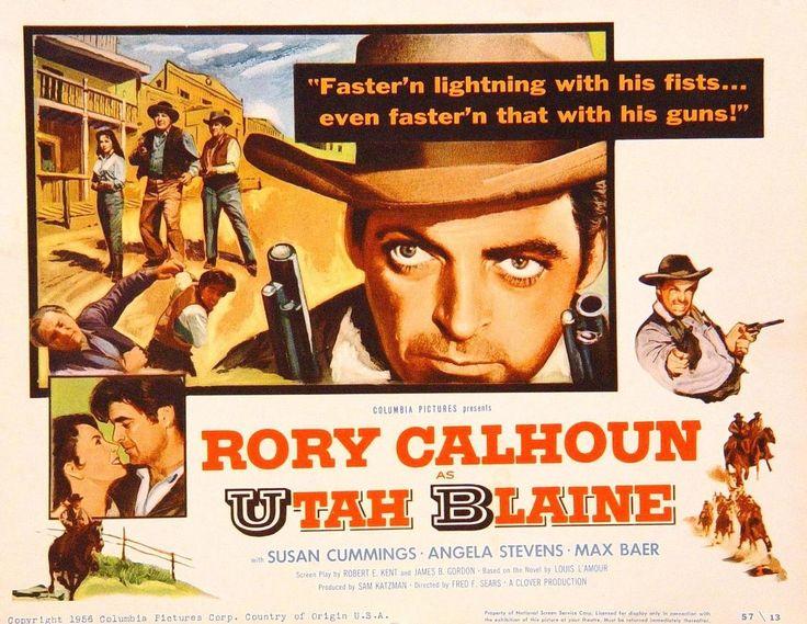 Utah Blaine (1957)Stars: Rory Calhoun, Susan Cummings, Angela Stevens, Max Baer, Ray Teal, Paul Langton ~  Director: Fred F. Sears