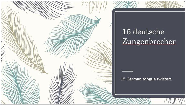 15 German Tongue Twisters - 15 deutsche Zungenbrecher