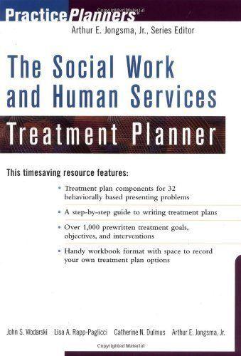 The Social Work and Human Services Treatment Planner (PracticePlanners) by John S. Wodarski, http://www.amazon.com/dp/B000WE446K/ref=cm_sw_r_pi_dp_GkpWsb0DG0WVB