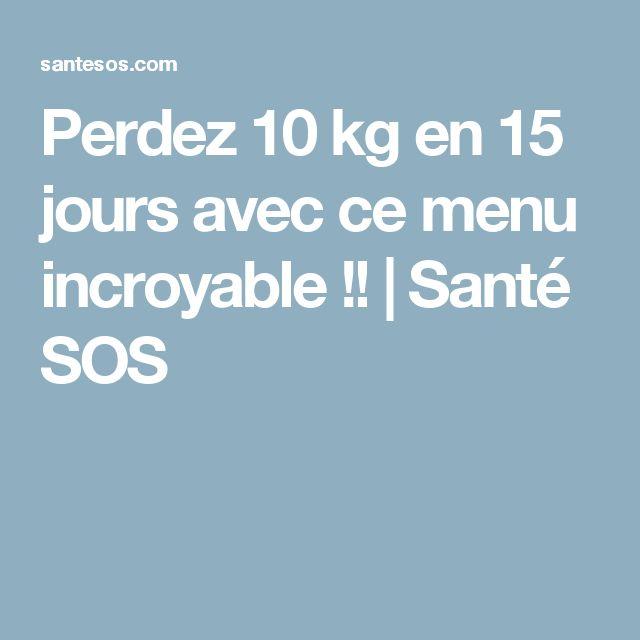 Perdez 10 kg en 15 jours avec ce menu incroyable!! | Santé SOS
