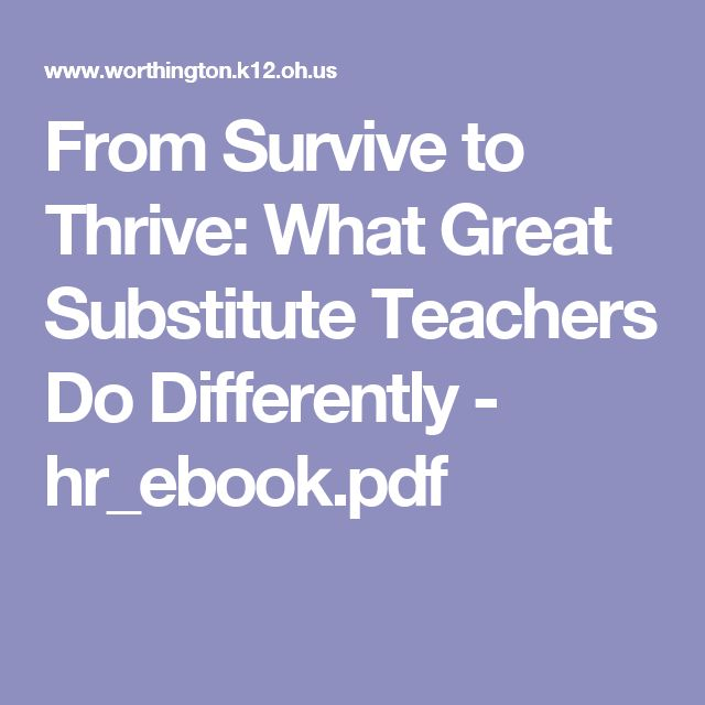 From Survive to Thrive:  What Great Substitute Teachers Do Differently - hr_ebook.pdf