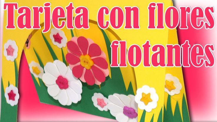 Tarjeta con Flores Flotantes - DIY Floating Flowers Card