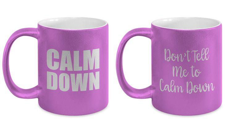 Calm Down Funny Couples Mug Gift SET OF TWO Husband Wife Boyfriend Girlfriend Gifts Sarcastic Joke Gag Coffee Cup