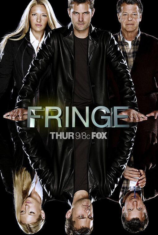Fringe TV Poster #18 - Internet Movie Poster Awards Gallery
