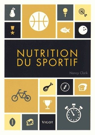 Nutrition du sportif - Nancy Clark - Vigot - Livres