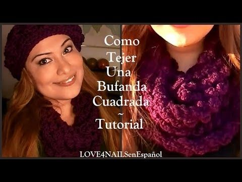 ▶ Como Tejer Una Bufanda Cuadrada ♥ Para Otoño ♥ Invierno ♥ Tutorial - YouTube