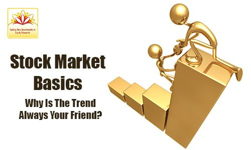 The general direction of the market or the trajectory of the price of an asset is known as trend and it is always wise to follow the trend.