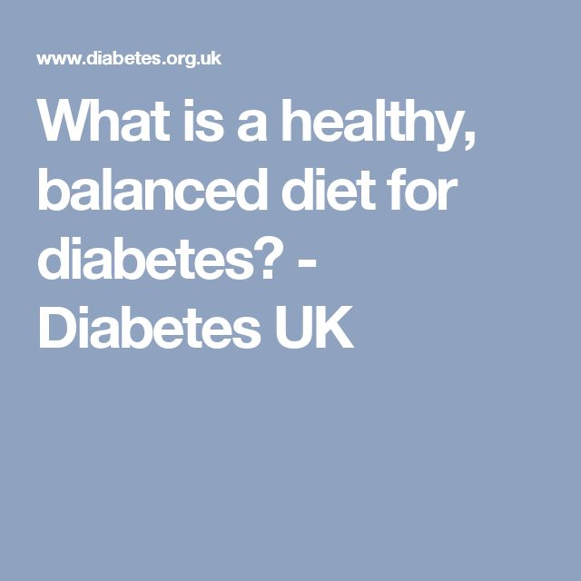 What is a healthy, balanced diet for diabetes? - Diabetes UK