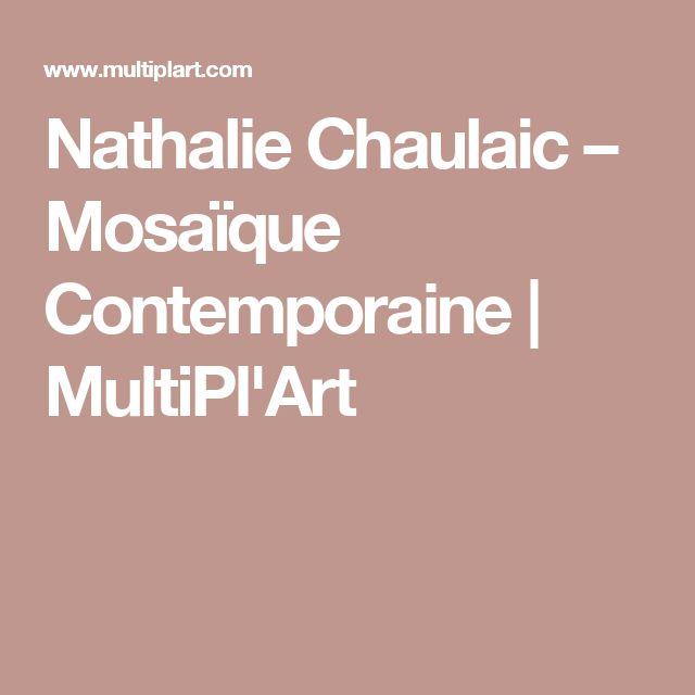 Nathalie Chaulaic – Mosaïque Contemporaine | MultiPl'Art