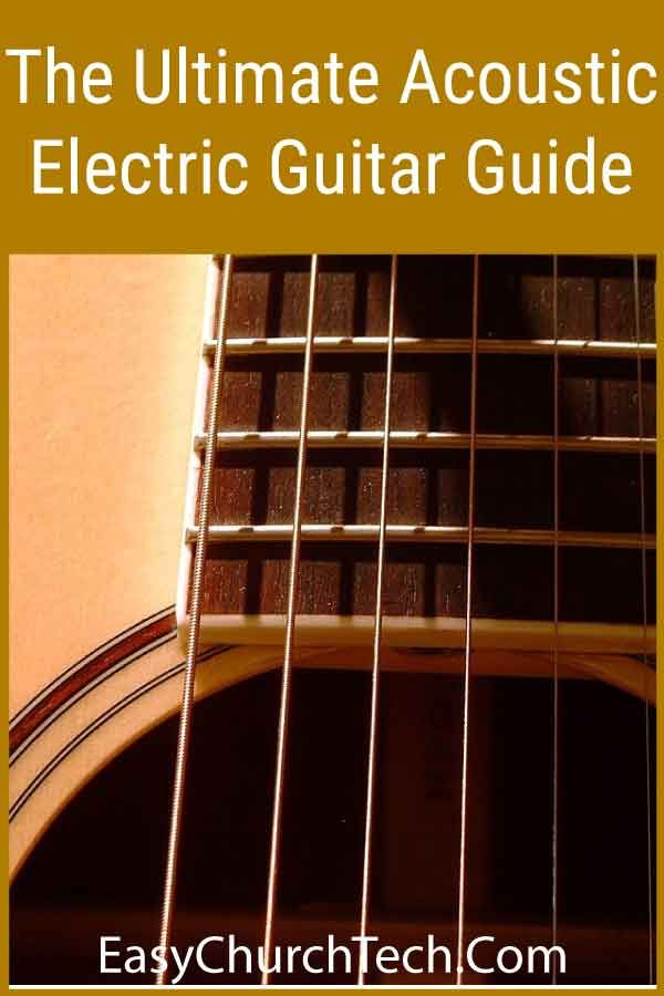The Ultimate Acoustic Electric Guitar Guide Acoustic Electric Guitar Acoustic Electric Best Acoustic Electric Guitar