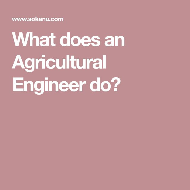 What does an Agricultural Engineer do?