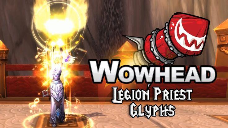 Legion Priest Glyphs - YouTube