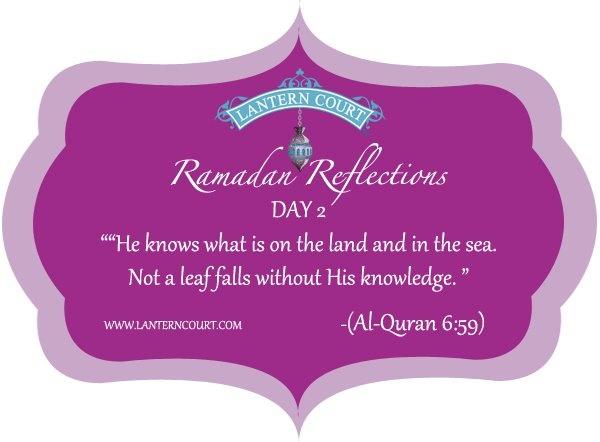 Ramadan Reflections Day 2