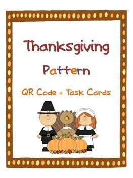 Have your students practice naming patterns with this cute Thanksgiving themed QR code scoot activity!