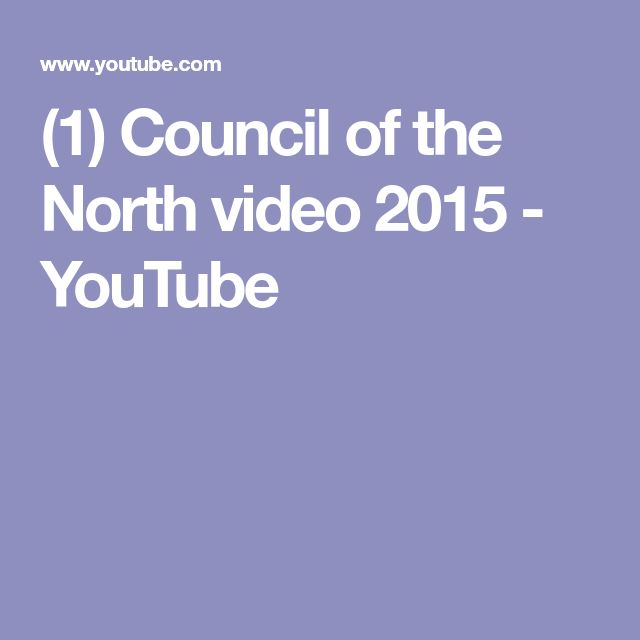 (1) Council of the North video 2015 - YouTube