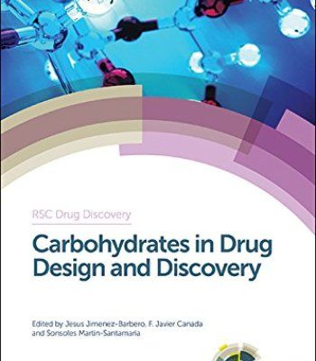 Carbohydrates In Drug Design And Discovery PDF