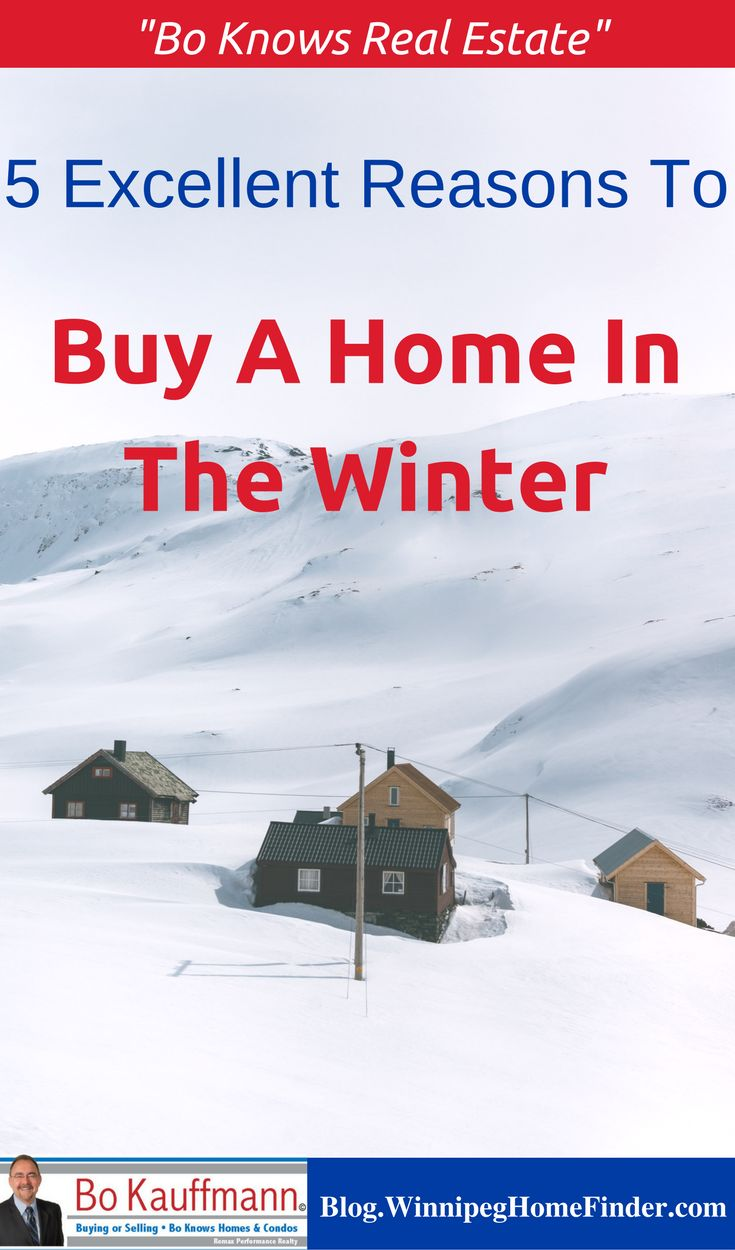 Reasons to buy a home in the winter | Benefits to buying in winter time | #HomeBuying #HomeOwnership #BuyingAHome #RealEstate #Winnipeg