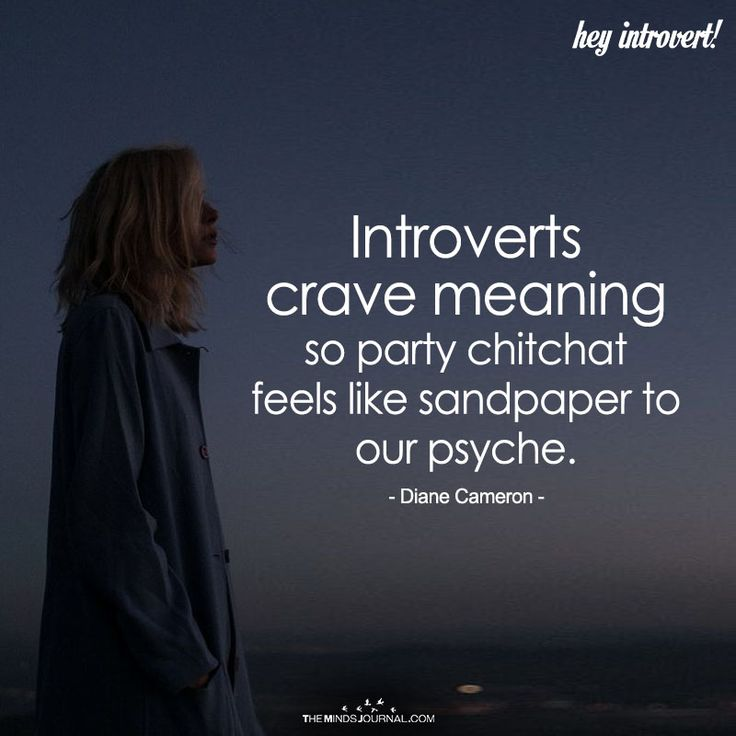 Introverts Crave Meaning - https://themindsjournal.com/introverts-crave-meaning/