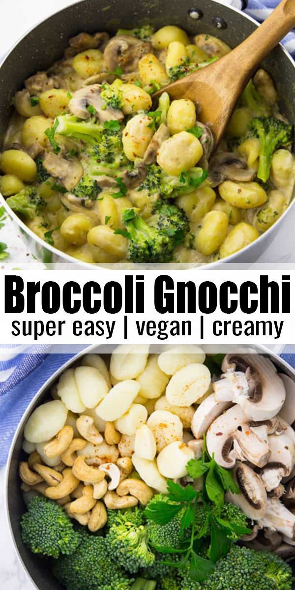 These Creamy Mushroom Gnocchi With Broccoli Make Such An Easy And Delicious Dinner Theyre Ve Easy Vegetarian Dinner Health Dinner Recipes Vegan Dinner Recipes