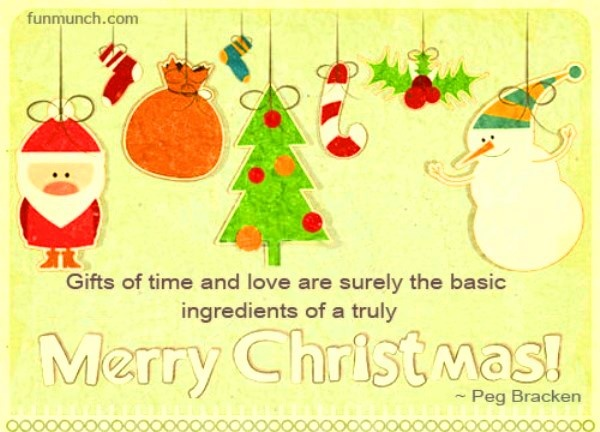 gifts of time and love | Christmas Quotes | Pinterest