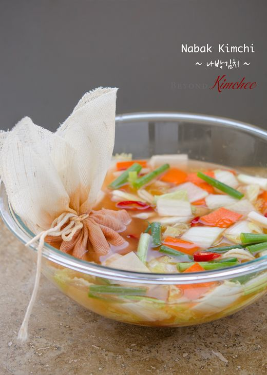 Nabak Kimchi, the water kimchi (need to check this out)