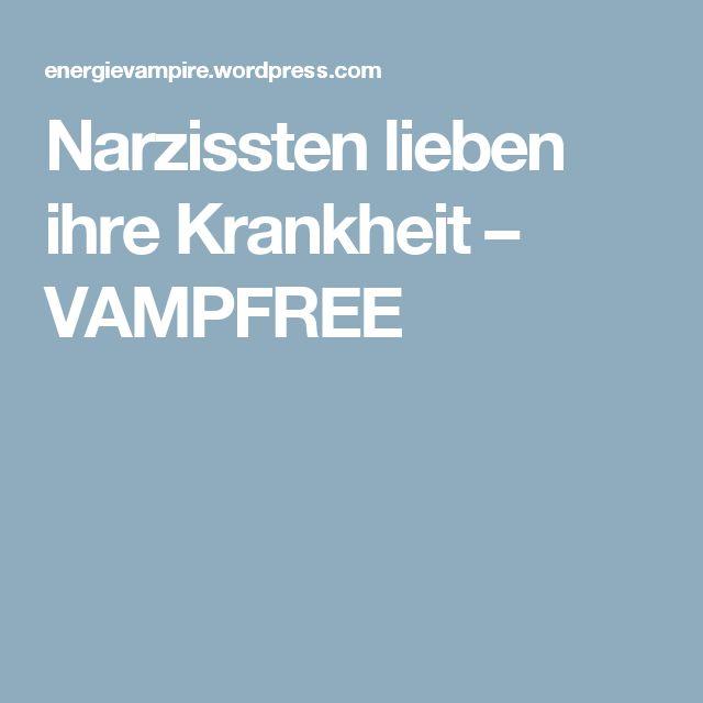 Narzissten lieben ihre Krankheit – VAMPFREE