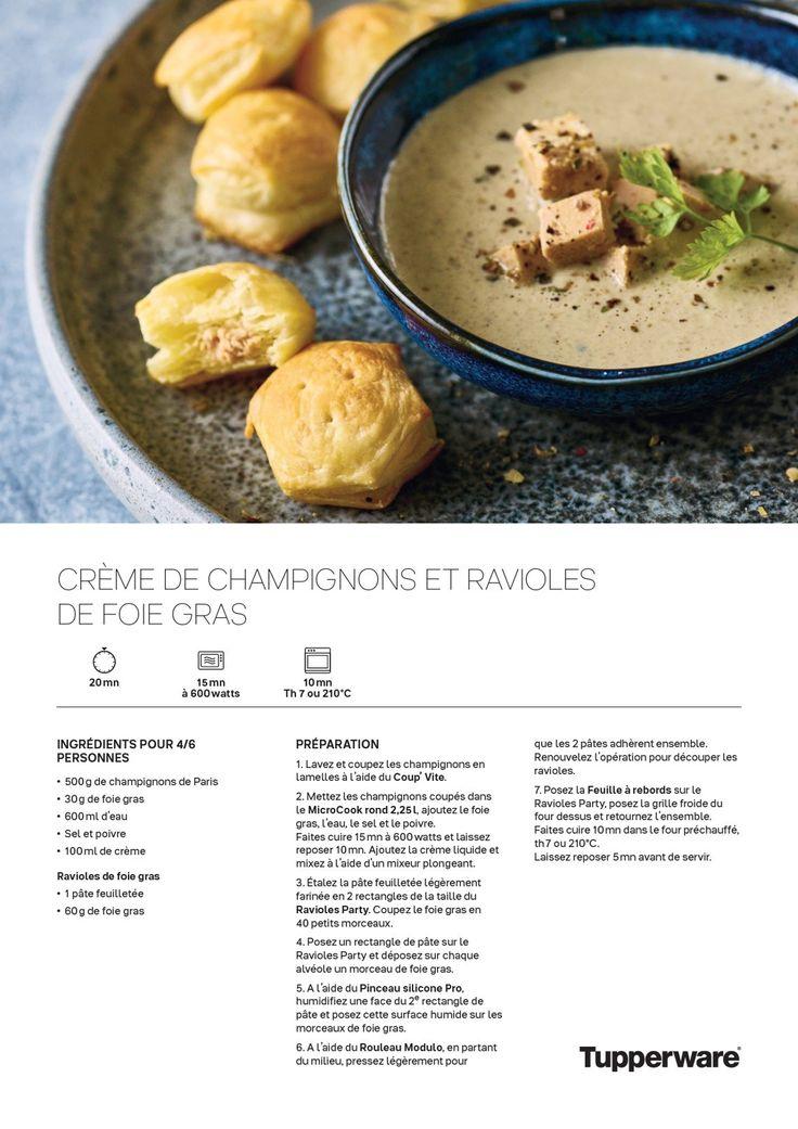 Crème de Champignons et Ravioles de Foie Gras Tupperware