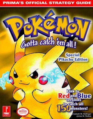 Pokemon Yellow (Prima's Official Strategy Guide) by Elizabeth Hollinger http://www.amazon.com/dp/0761522778/ref=cm_sw_r_pi_dp_TGZEub021NVXE