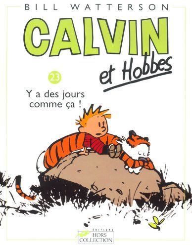 Calvin & Hobbes 23/Il Y a DES Jours Comme Ca... (French Edition) @ niftywarehouse.com #NiftyWarehouse #Geek #Gifts #Collectibles #Entertainment #Merch