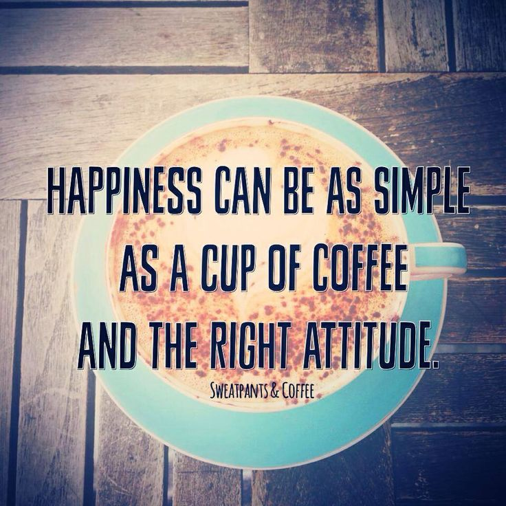Happiness Is A Cup Of Coffee Quote Coffee Pinterest
