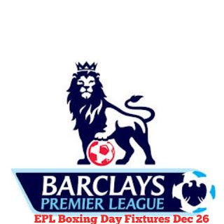 One Stop Information Technology- Home of Info: Premier League Fixtures Boxing Day 26 Dec.