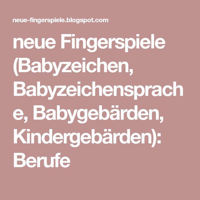 Berufe Mit Bildern Fingerspiele Babyzeichensprache Berufe
