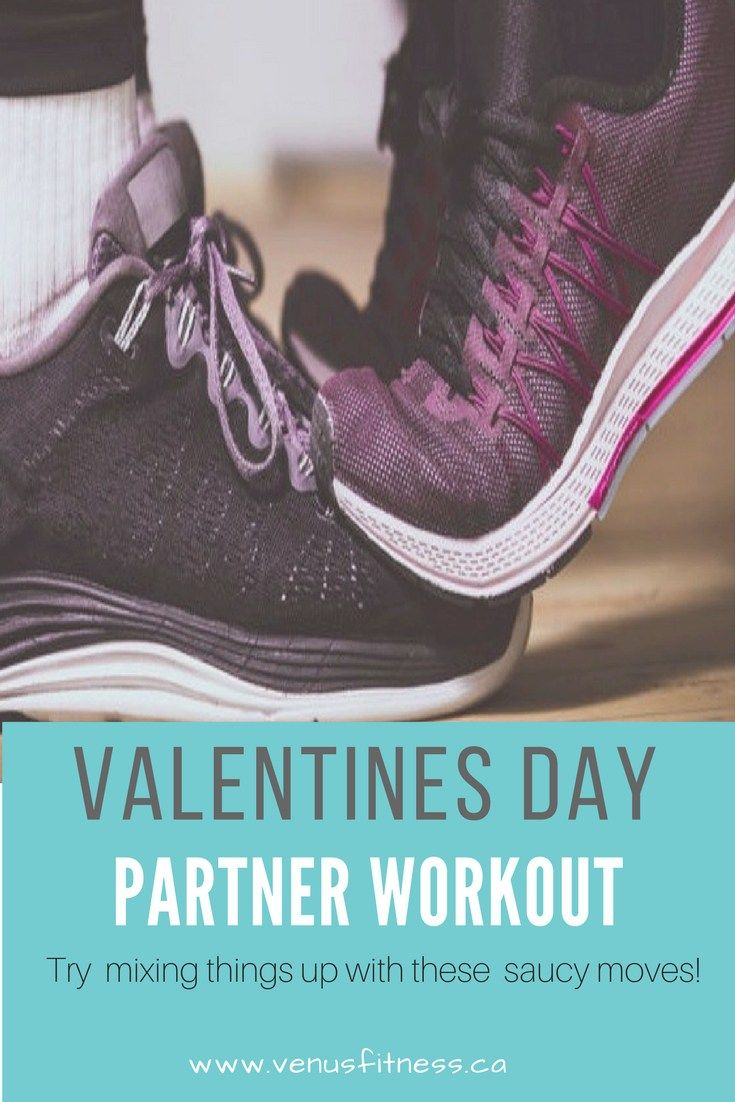 Whether you and your sweetie are planning a romantic night on the town or looking to spend a quiet night at home.  Get those workout induced hormones flowing with this Valentine's Day partner workout.