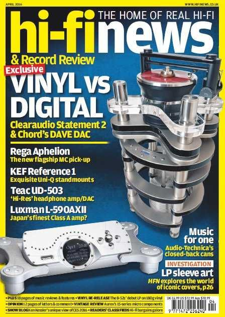 Hi-Fi News April 2016 English | 140 pages | True PDF | 28 MB Welcome to the 140-page April issue of Hi-Fi News & Record Review – the heartiest read