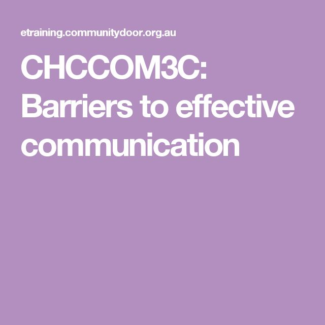 Barriers to Effective Communication - a training resource on how to overcome barriers to effective communication