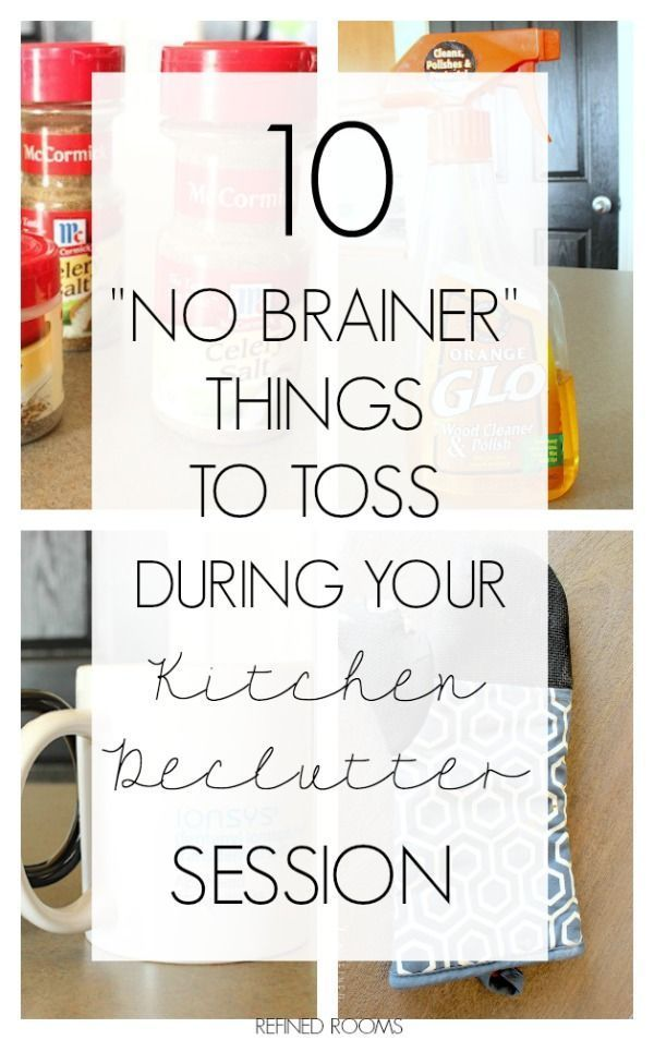 """Decluttering? Check out these Top 10 """"No Brainer"""" items to toss during your kitchen declutter session via Refined Rooms"""