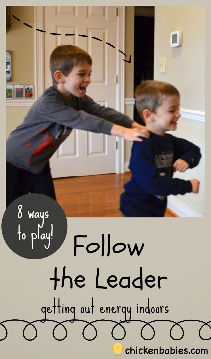 """Great ideas to let off energy indoors! 8 different ways to play """"follow the leader"""""""